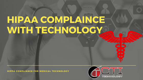 HIPAA Compliance CTI Technology Elgin Illinois
