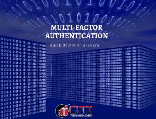 Multi-Factor Authentication, you can block up to 99.9% of hackers